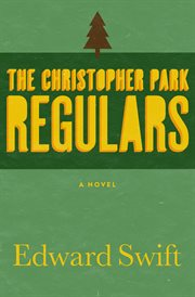 The Christopher Park Regulars: a novel cover image