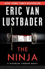 The ninja: a Nicholas Linnear novel cover image