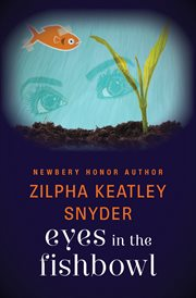 Eyes in the fishbowl cover image