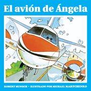 El avión de Ángela