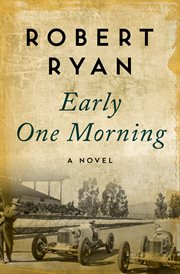Early one morning: a novel cover image