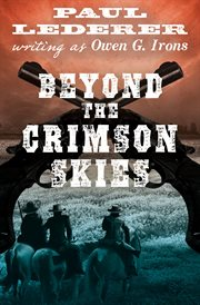 Beyond the crimson skies cover image