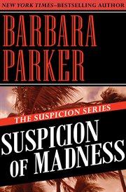 Suspicion of madness cover image