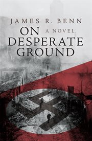 On desperate ground: a novel cover image