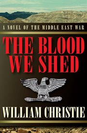 The Blood We Shed cover image