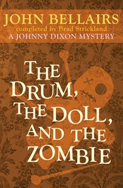 The drum, the doll, and the zombie cover image