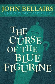 The curse of the blue figurine cover image