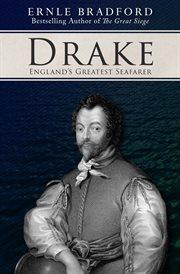 Drake: England's Greatest Seafarer cover image