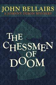 The chessmen of doom cover image