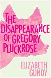 The disappearance of Gregory Pluckrose cover image