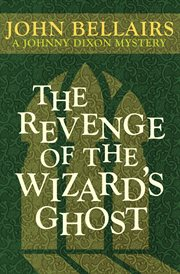 The revenge of the wizard's ghost cover image