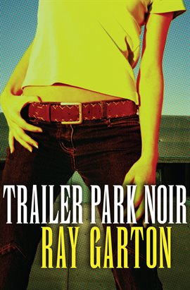Cover image for Trailer Park Noir