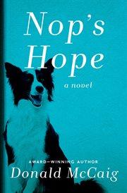 Nop's Hope: a novel cover image