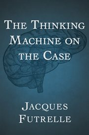 Thinking Machine on the Case