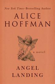 Angel landing: a novel cover image