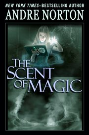 The scent of magic cover image