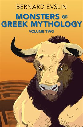 Monsters of Greek Mythology, Volume Two