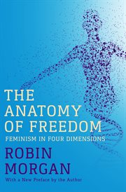 The Anatomy of Freedom: Feminism in Four Dimensions cover image