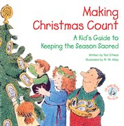 Making Christmas count!: a kid's guide to keeping the season sacred cover image