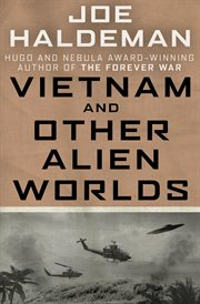 Vietnam and other alien worlds cover image