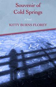 Souvenir of Cold Springs: a novel cover image