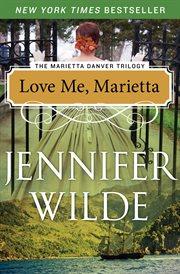 Love Me, Marietta cover image
