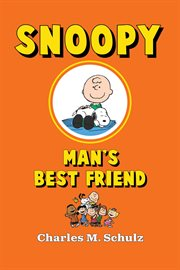 Snoopy, man's best friend cover image