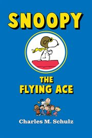 Snoopy, the Flying Ace
