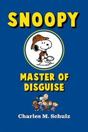 Snoopy Features as Master of Disguise