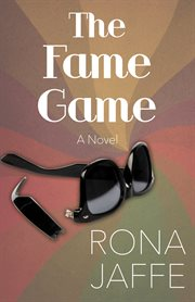 The Fame game: a novel cover image