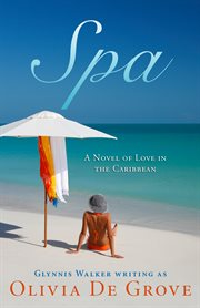 Spa: a novel of love in the Caribbean cover image