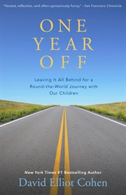One year off: leaving it all behind for a round-the-world journey with our children cover image