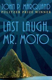 Last Laugh, Mr. Moto cover image
