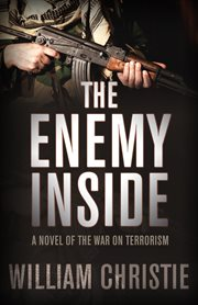 The Enemy Inside: a Novel of the War on Terror cover image