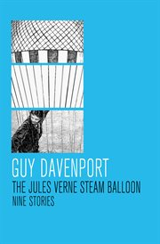 The Jules Verne steam balloon: nine stories cover image