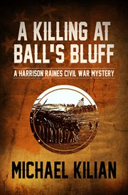 Killing at Ball's Bluff cover image