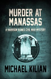 Murder at Manassas cover image