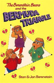 Berenstain Bears and the Bermuda Triangle