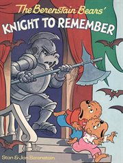 Berenstain Bears' Knight to Remember