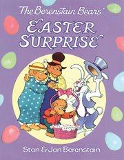 Berenstain Bears' Easter Surprise