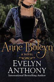 Anne Boleyn: a novel cover image