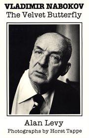 Vladimir Nabokov: The Velvet Butterfly cover image