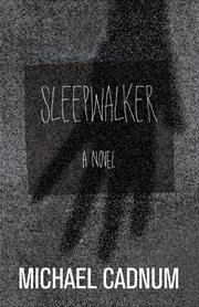 Sleepwalker: a novel of terror cover image