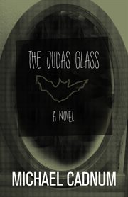 The Judas glass: a novel cover image