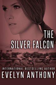 The Silver Falcon cover image