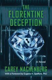The Florentine Deception