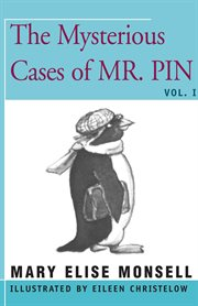 The mysterious cases of Mr. Pin cover image