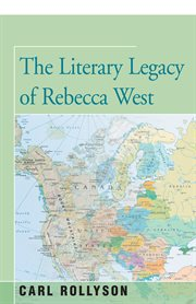 Literary Legacy of Rebecca West