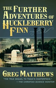 The Further Adventures of Huckleberry Finn cover image