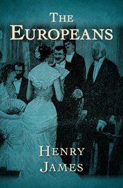 The Europeans: a facsimile of the manuscript cover image